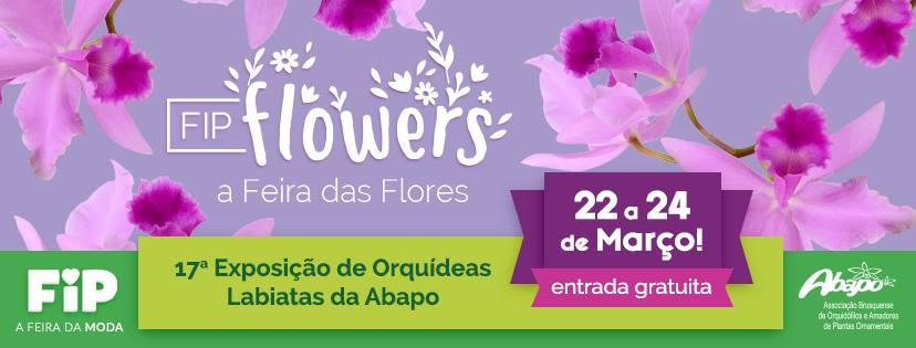 1ª FIP FLOWERS acontece nos dias 22 a 24 de março