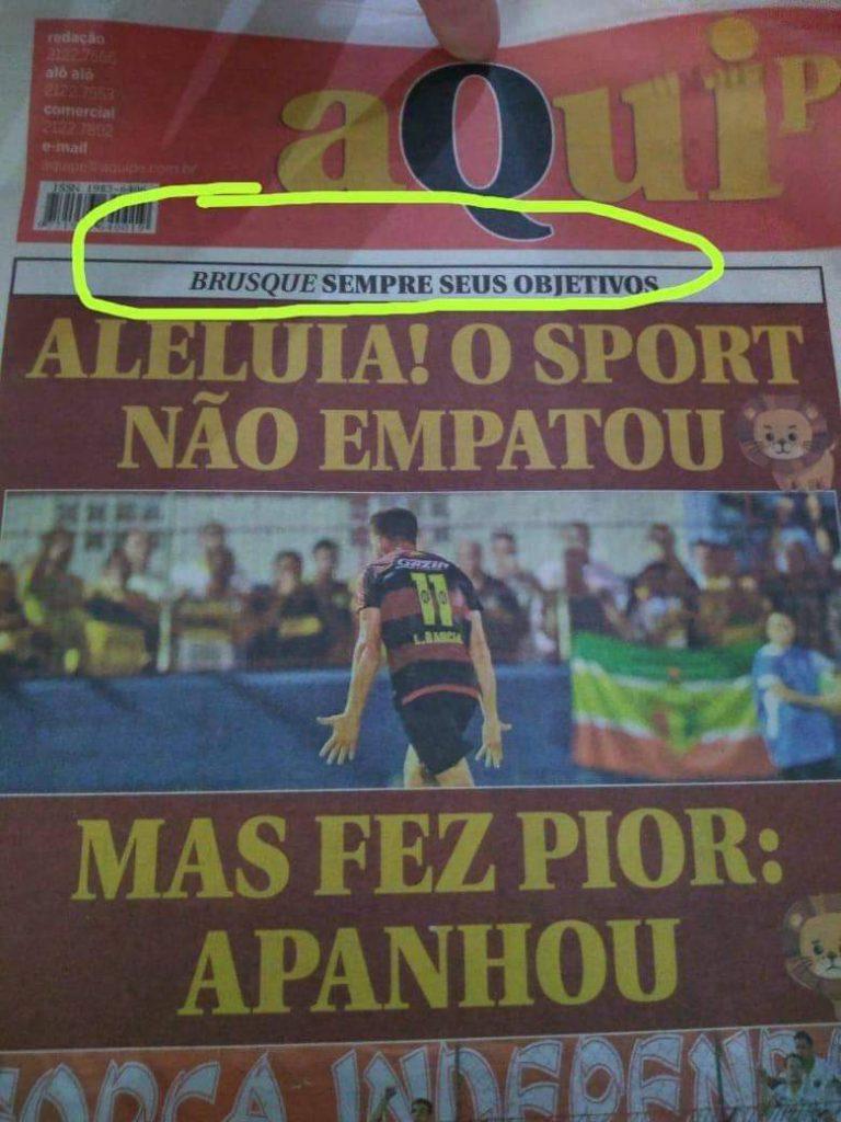 Imprensa de pernambucana ficou na bronca do Sport pela derrota sobre o Brusque na Copa do Brasil.