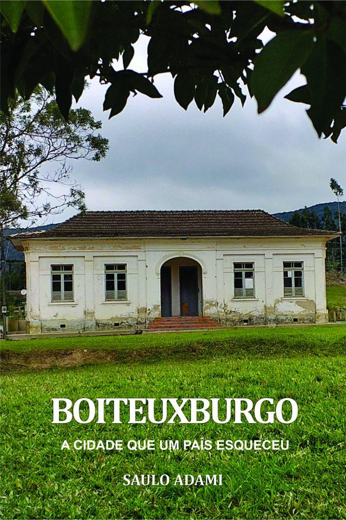 """""""Boiteuxburgo: a cidade que um país esqueceu"""""""
